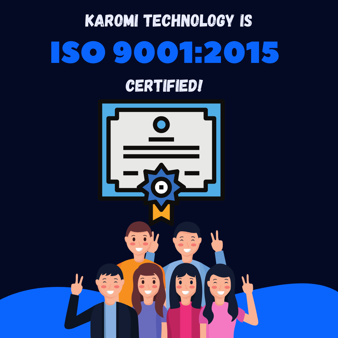 Karomi is now an ISO 9001:2015 certified company