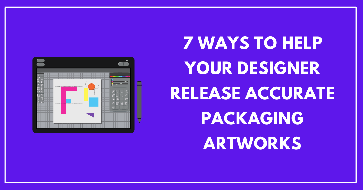 How to help your pre-press agencies design your artworks faster?