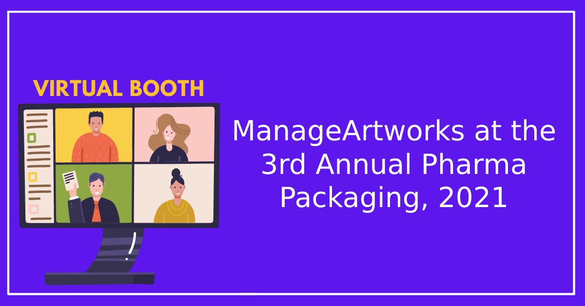 ManageArtworks at 3rd Annual Pharma Packaging, Labelling, Serialization, Track & Trace 2021